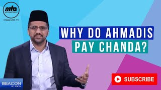 Why Do Ahmadi's Pay Chanda? | Beacon of Truth | Episode 3