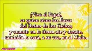 Canción: ¡Viva el Papa! - Lyrics - Flos Mariae