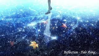 신비로운 피아노 음악 - Reflection ( Mysterious Piano Music - Reflection ) | Tido Kang