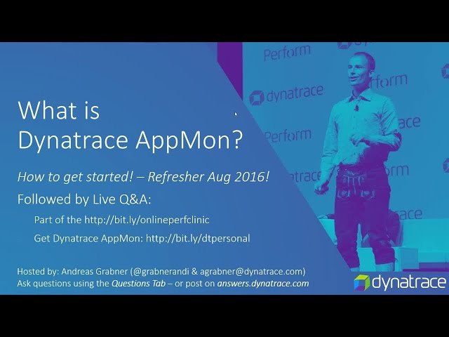 Online perf clinic – what is dynatrace appmon uem and how to