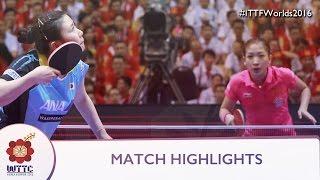 2016 World Championships Highlights: Liu Shiwen vs Ai Fukuhara