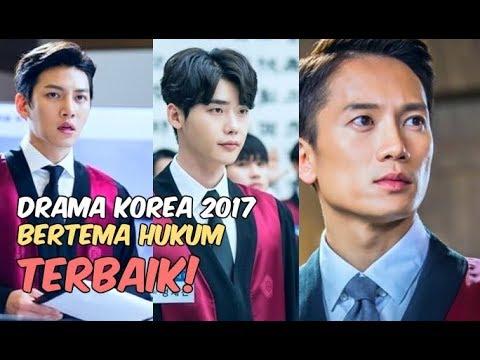 6 Drama Korea Terbaik 2017 Bertema Hukum | Wajib Nonton