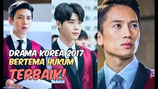 Video 6 Drama Korea Terbaik 2017 Bertema Hukum | Wajib Nonton download MP3, 3GP, MP4, WEBM, AVI, FLV April 2018