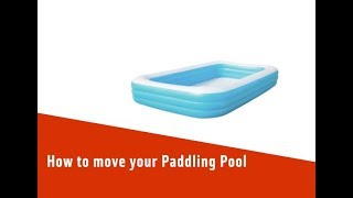 How to move your padling pool