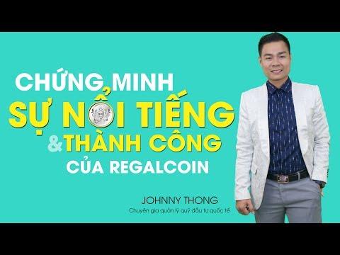 VIDEO 4: Chứng Minh Sự Nổi Tiếng Và Thành Công Của RegalCoin | JOHNNY THONG