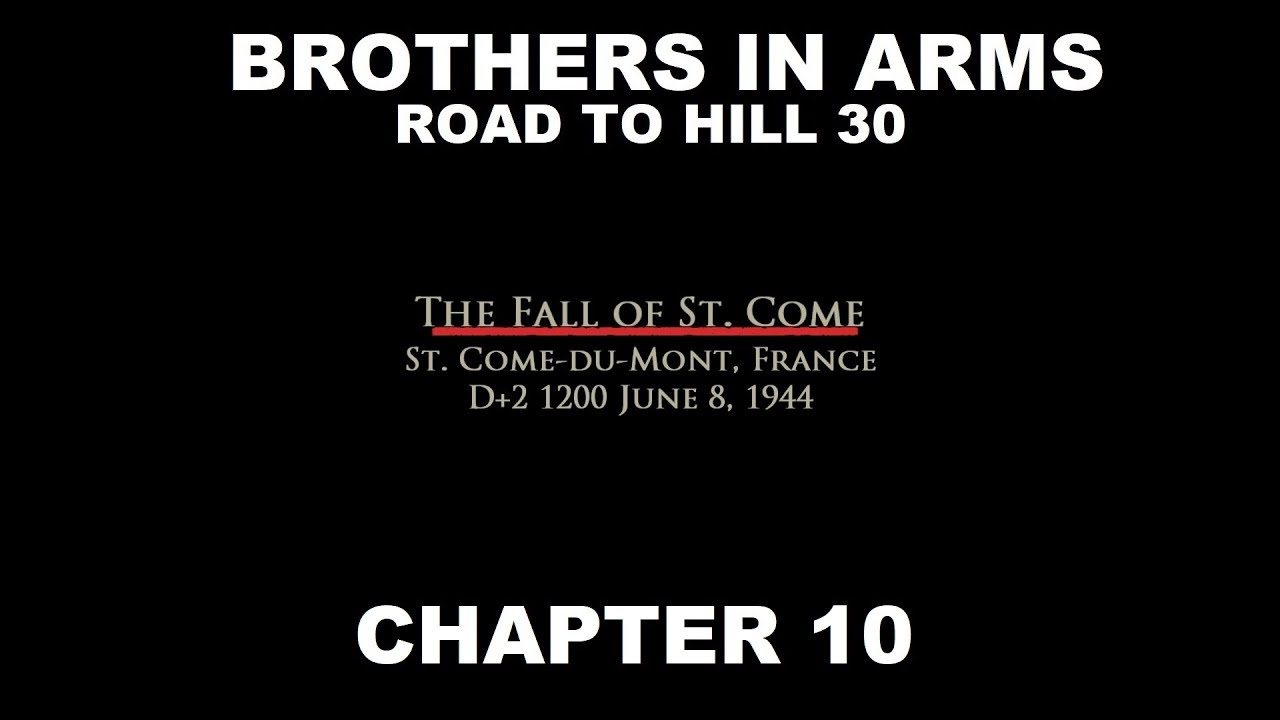 Brothers in Arms | Road to Hill 30 - Chapter 10
