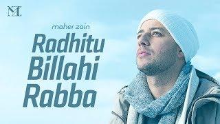 Maher Zain - Radhitu Billahi Rabba (Arabic) | ماهر زين - رضيت بالله ربا (Lyric Video)
