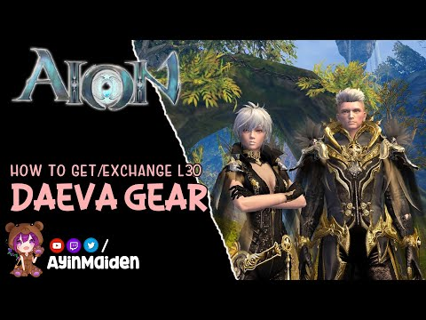 ★ Aion ★ - How To Get/exchange Level 30 Daeva Gear