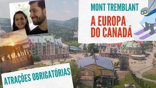 Mont Tremblant - A Europa dentro do Canadá #monttremblant #viajarnocanada #canada #quebec