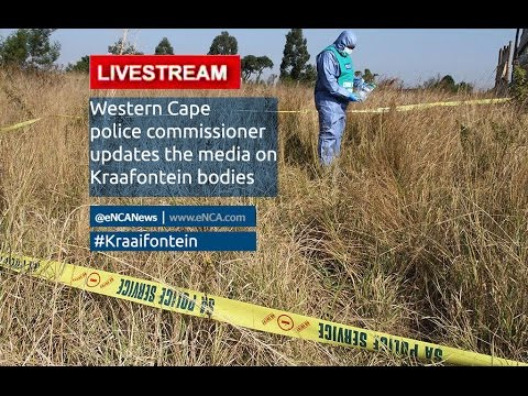 LIVE: Western Cape police update the media on #Kraaifontein bodies