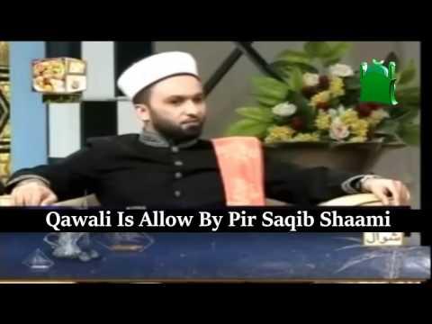 Hazrat Allama Pir Muhammad Saqib Bin Iqbal Al-Shaami Approves Qawalies ©