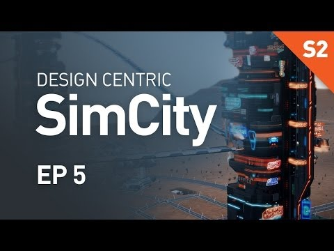 EP 5 - Maglevs and Trains (Design Centric SimCity Cities of Tomorrow - Season 2)