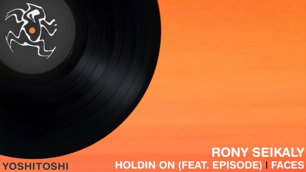Rony Seikaly feat EPISODE Holdin