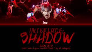 Download Mp3 Bts  Suga  - Interlude: Shadow  Color Coded Lyrics Han/rom/eng
