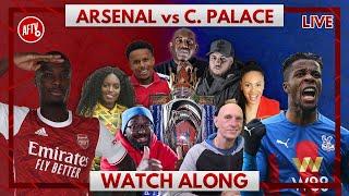 Arsenal vs Crystal Palace | Watch Along Live