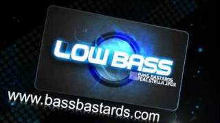 Bass Bastards Feat. Stella J. Fox - Low Bass [Clubmasters Records]