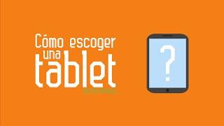 Como escoger una tablet Android 7 Tips -  JW Tutoriales