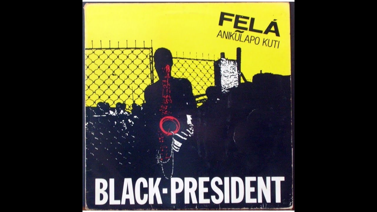 Fela Anipulapo Kuti Black President ( 1981 ) Sorrow tears and blood