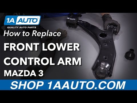 How to Replace Front Lower Control Arm 2007 Mazda 3