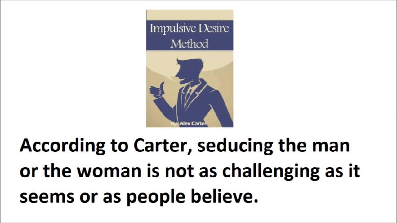 Impulsive desire method array alex carter impulsive desire method secret exposed alex carter rh youtube com fandeluxe Choice Image