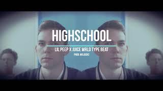 "[FREE] Lil Peep x Juice Wrld Type Beat ""HIGHSCHOOL"" | Rap/Trap Sample Instrumental"