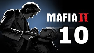 Mafia 2 Walkthrough Part 10 - No Commentary Playthrough (PC)