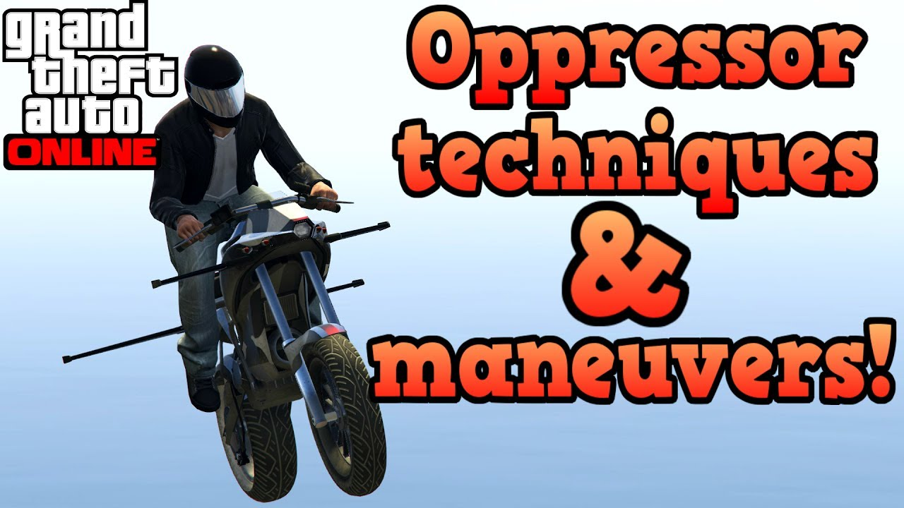 Gunrunning Oppressor Maneuvers And Techniques Guide