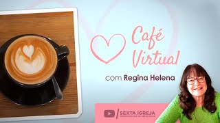 """CAFÉ VIRTUAL - """"ESPECIAL 1 ANO"""""""