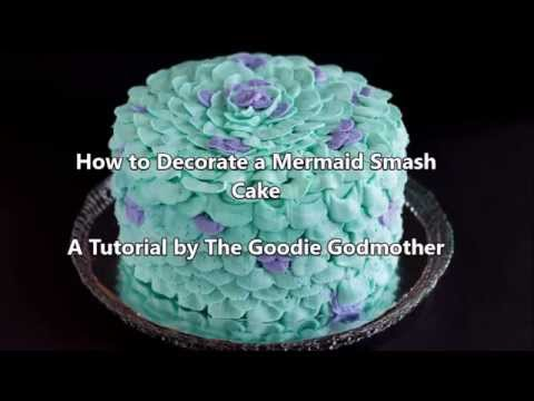 How To Decorate A Mermaid Smash Cake Video Tutorial Youtube