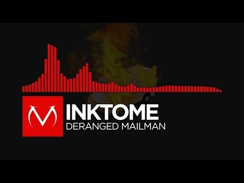 [Neurofunk] - Inktome - Deranged Mailman