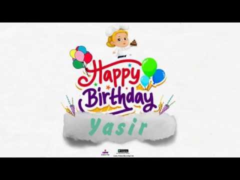 Happy Birthday Yasir Youtube