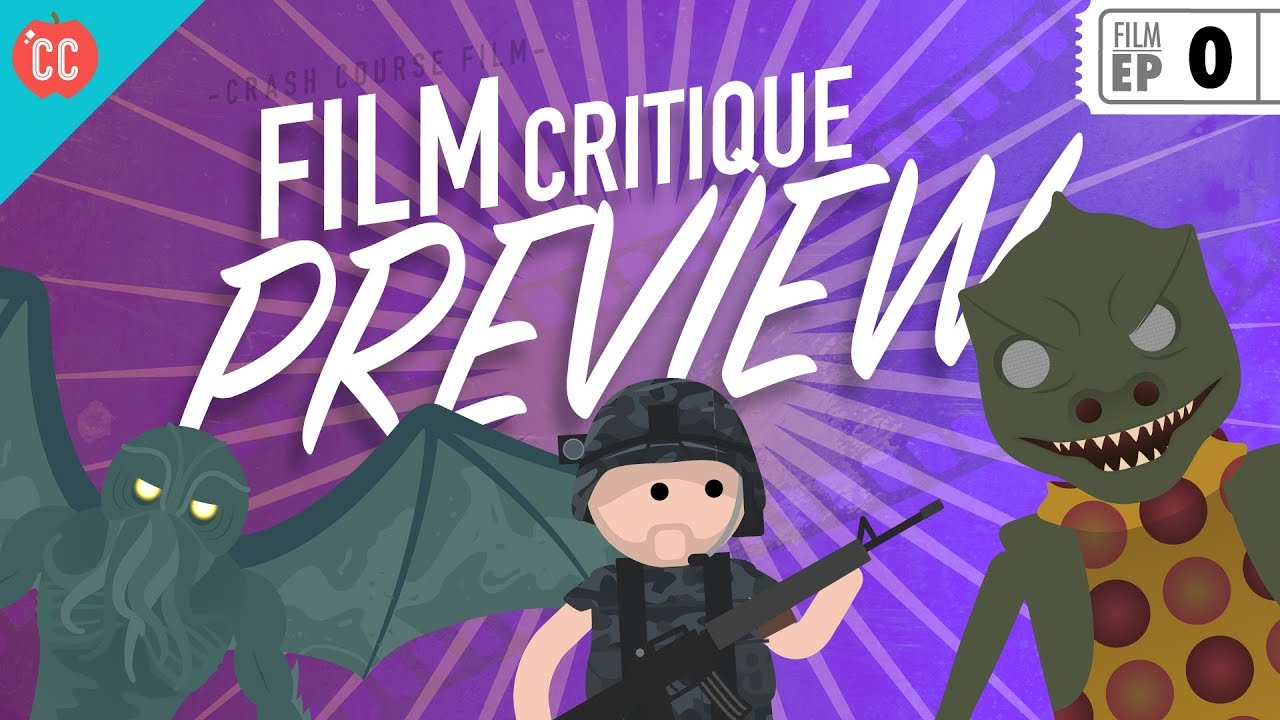 Crash Course Film Criticism Preview Youtube