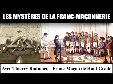 Les Mystères de la Franc-Maçonnerie - Thierry Rodmacq & Arcana