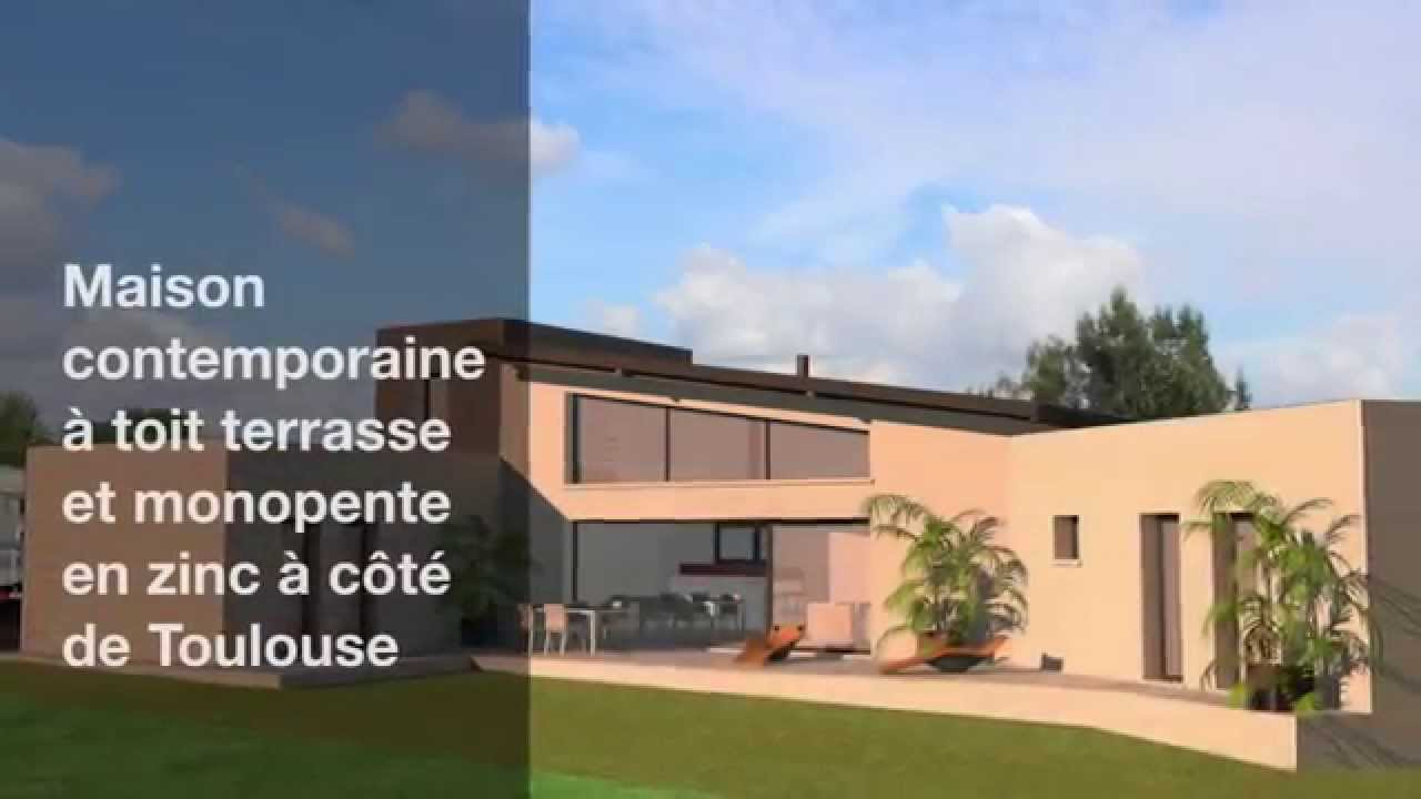 Maison contemporaine toit terrasse et monopente zinc 2 toulouse youtube for Photo maison contemporaine
