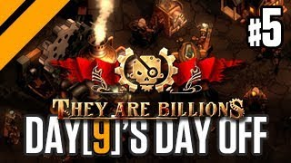 Day[9]'s Day Off - They Are Billions - P5