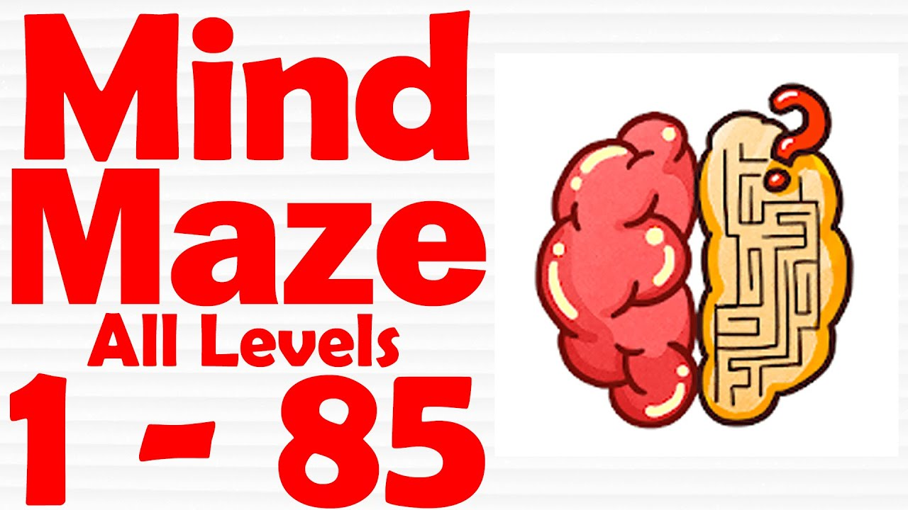 Mind Maze – Brain Inside Out Level 1-85 Gameplay Solutions