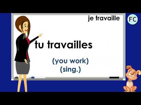 Le Verbe Travailler au Présent - To Work Present Tense - French Conjugation