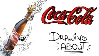 COCA-COLA | Drawing About