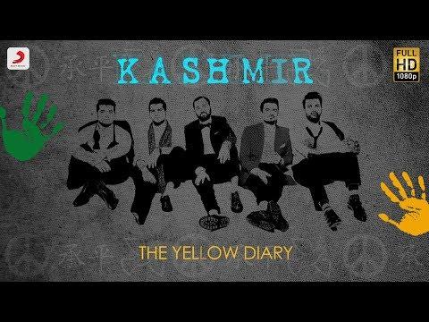 Kashmir - Official Lyric Video | The Yellow Diary | Lyric Videos 2018