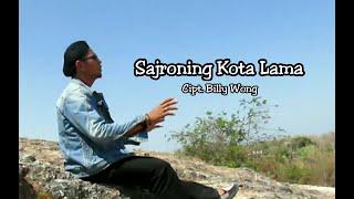 Sajroning Kota Lama (Cipt  Billy Wong)