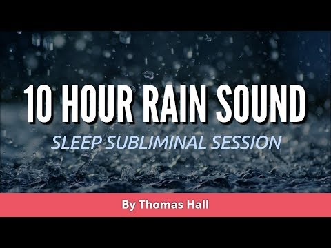 Mend Your Broken Heart & Be Happy (10 Hour) Rain Sound - Sleep Subliminal - By Thomas Hall