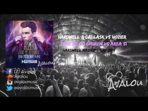 Hozier vs. Hardwell & DallasK - Take Me To Area51 (Hardwell UMF MashUp) (HOA 211)