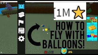 Roblox - Build a Boat for Treasure: HOW TO FLY WITH BALLOONS!!! (1M Update)