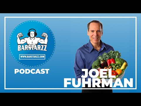 Dr. Joel Furhman Tells You Whats Wrong With Game Changers | Barstarzz Podcast 1