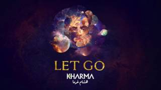 Hisham Kharma ^ Let Go   هشام خرما