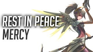 Overwatch: rest in peace mercy