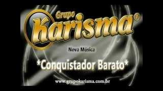 Conquistador Barato - Grupo Karisma