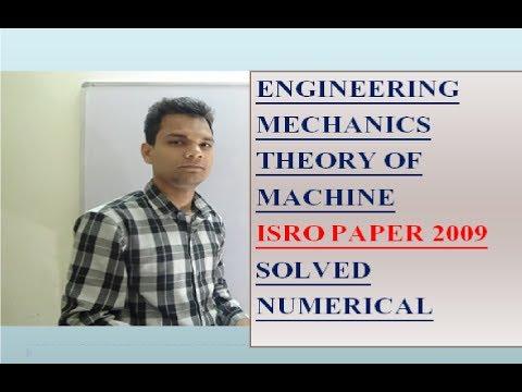 ISRO /2009 /SOLVED /PAPER /NUMERICALS /mechanics /theory of machine /engineering