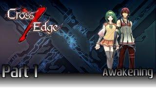 Let's Play - Cross Edge - Part 1 - Awakening