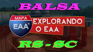 BALSA RS - SC - EURO TRUCK SIMULATOR 2 + G27 - MAPA EAA